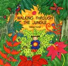 Walking Through the Jungle Cover Image