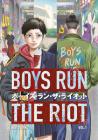 Boys Run the Riot 1 Cover Image