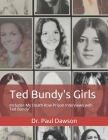 Ted Bundy's Girls: Includes My Death Row Prison Interviews with Ted Bundy Cover Image