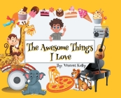 The Awesome Things I Love Cover Image