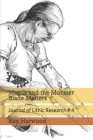 Magua and the Monster Blade Masters: Journal of Lithic Research # 4 Cover Image