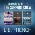 Darkside Seattle: The Support Crew Cover Image