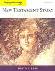 New Testament Story: An Introduction (Cengage Advantage Books) Cover Image