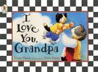 I Love You, Grandpa Cover Image