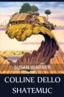Colline dello Shatemuc: Hills of the Shatemuc, Italian edition Cover Image