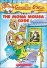The Mona Mousa Code (Geronimo Stilton #15) Cover Image