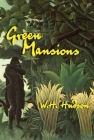 Green Mansions: A Novel Cover Image