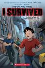 I Survived the Attacks of September 11, 2001 (I Survived Graphic Novel #4) (I Survived Graphic Novels #4) Cover Image