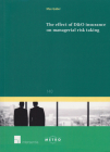 The Effect of D&O Insurance on Managerial Risk Taking (Ius Commune: European and Comparative Law Series #140) Cover Image