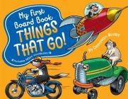 My First Board Book: Things That Go! Cover Image