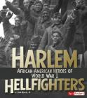 Harlem Hellfighters: African-American Heroes of World War I (Military Heroes) Cover Image
