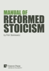 Manual of Reformed Stoicism (Philosophy) Cover Image