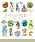 The Fairy Bible: The Definitive Guide to the World of Fairies (... Bible) Cover Image