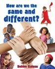How Are We the Same and Different? (Our Multicultural World) Cover Image