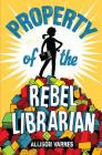 Property of the Rebel Librarian Cover Image