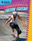Physical Science in Street Sports Cover Image