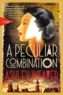 A Peculiar Combination: An Electra McDonnell Novel (Electra McDonnell Series #1) Cover Image