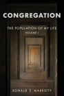 Congregation: The Population of My Life: Volume I Cover Image