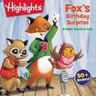 Fox's Birthday Surprise (Highlights Story Puzzle Fun) Cover Image