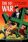 The 10 Cent War: Comic Books, Propaganda, and World War II Cover Image