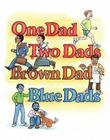 One Dad, Two Dads, Brown Dad, Blue Dad Cover Image
