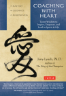 Coaching with Heart: Taoist Wisdom to Inspire, Empower, and Lead Cover Image
