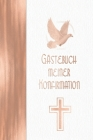 Gästebuch meiner Konfirmation: Vintage Elfenbein Weiß Rosegold Stil I Geschenkidee und Dekoration zur Konfirmation für Mädchen I Sprüche, Wünsche, Ge Cover Image