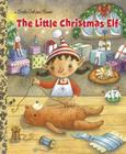 The Little Christmas Elf (Little Golden Book) Cover Image