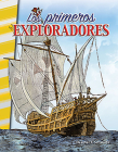 Los Primeros Exploradores (Early Explorers) (Primary Source Readers) Cover Image