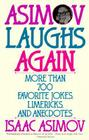 Asimov Laughs Again: More Than 700 Jokes, Limericks, and Anecdotes Cover Image