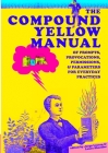 The Compound Yellow Manual of Prompts, Provocations, Permissions & Parameters for Everyday Practices Cover Image