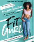 Fit Gurl: The Total-Body Turnaround Program Cover Image