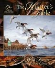 The Hunter's Table: Wild Flavors from Duck Country Cover Image