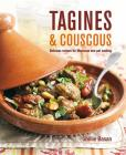 Tagines and Couscous: Delicious recipes for Moroccan one-pot cooking Cover Image
