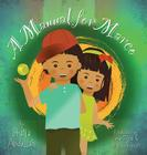 A Manual for Marco: Living, Learning, and Laughing With an Autistic Sibling Cover Image