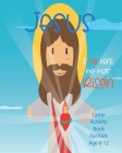 Jesus Is Not Here, He Has Risen: Christian Easter Activity Book For Kids Age 6-12 Biblical Games Mazes Crossword Puzzle Sudoku Coloring Pages And More Cover Image
