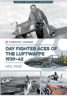 Day Fighter Aces of the Luftwaffe 1939-42 (Casemate Illustrated) Cover Image