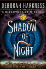 Shadow of Night: A Novel (All Souls Series #2) Cover Image