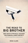 The Road to Big Big Brother: One Mana's Struggle Against the Surveillance Society Cover Image