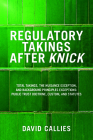 Regulatory Takings After Knick: Total Takings, the Nuisance Exception, and Background Principles Exceptions: Public Trust Doctrine, Custom, and Statut Cover Image