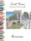 Cool Down [Color] - Livro para colorir para adultos: Amesterdão Cover Image