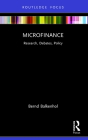 Microfinance: Research, Debates, Policy (Routledge Focus on Economics and Finance) Cover Image