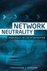 Network Neutrality: From Policy to Law to Regulation Cover Image