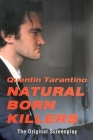 Natural Born Killers: The Original Screenplay Cover Image