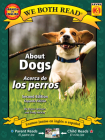 About Dogs/Acerca de Los Perros (We Both Read - Level K-1) Cover Image