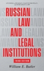 Russian Law and Legal Institutions: Third Edition Cover Image