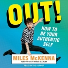 Out! Lib/E: How to Be Your Authentic Self Cover Image