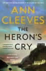 The Heron's Cry: A Detective Matthew Venn Novel (The Two Rivers Series #2) Cover Image