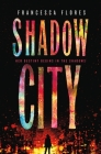 Shadow City: A Novel (City of Steel and Diamond #2) Cover Image