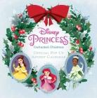 Disney Princess: Enchanted Christmas: Official Pop-Up Advent Calendar Cover Image